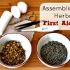 Assembling an Herbal First Aid Kit
